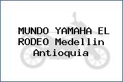 Mundo Yamaha El Rodeo  Medellín Antioquia
