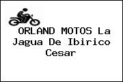 ORLAND MOTOS La Jagua De Ibirico Cesar