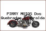 PIRRY MOTOS Dos Quebradas Risaralda