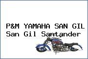 P&M YAMAHA SAN GIL San Gil Santander