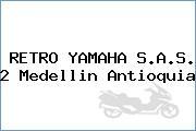 RETRO YAMAHA S.A.S. 2 Medellin Antioquia