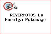 RIVERMOTOS La Hormiga Putumayo