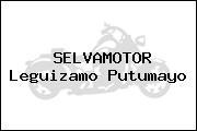 SELVAMOTOR Leguizamo Putumayo