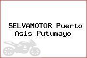 SELVAMOTOR Puerto Asis Putumayo