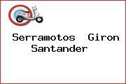 Serramotos  Giron Santander
