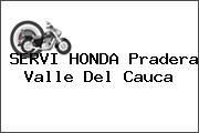 SERVI HONDA Pradera Valle Del Cauca