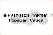 SERVIMOTOS YAMAHA 2 Popayan Cauca