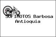 SUFIMOTOS Barbosa Antioquia