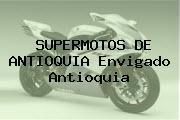 SUPERMOTOS DE ANTIOQUIA Envigado Antioquia