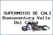 SUPERMOTOS DE CALI Buenaventura Valle Del Cauca