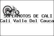 SUPERMOTOS DE CALI Cali Valle Del Cauca