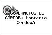 SUPERMOTOS DE CÓRDOBA Montería Cordobá