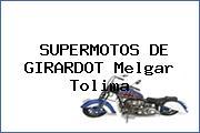 SUPERMOTOS DE GIRARDOT Melgar Tolima