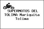 SUPERMOTOS DEL TOLIMA Mariquita Tolima