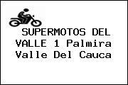 SUPERMOTOS DEL VALLE 1 Palmira Valle Del Cauca