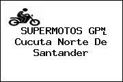 SUPERMOTOS GP Cucuta Norte De Santander