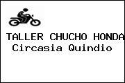 TALLER CHUCHO HONDA Circasia Quindio