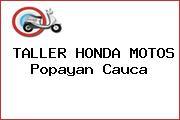 TALLER HONDA MOTOS Popayan Cauca