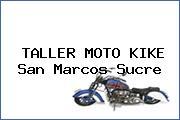TALLER MOTO KIKE San Marcos Sucre