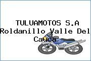 TULUAMOTOS S.A Roldanillo Valle Del Cauca