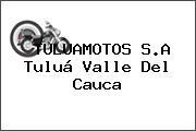 TULUAMOTOS S.A Tuluá Valle Del Cauca