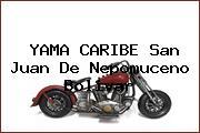 YAMA CARIBE San Juan De Nepomuceno Bolivar