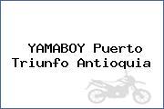 YAMABOY Puerto Triunfo Antioquia