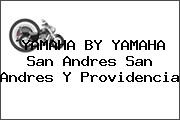 YAMAHA BY YAMAHA San Andres San Andres Y Providencia