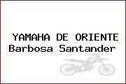YAMAHA DE ORIENTE Barbosa Santander