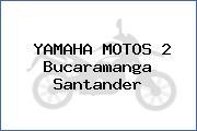YAMAHA MOTOS 2 Bucaramanga Santander