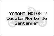 YAMAHA MOTOS 2 Cucuta Norte De Santander