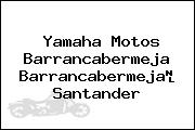 Yamaha Motos Barrancabermeja Barrancabermeja Santander
