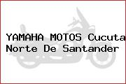 YAMAHA MOTOS Cucuta Norte De Santander