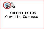 YAMAHA MOTOS Curillo Caqueta
