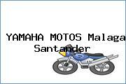 YAMAHA MOTOS Malaga Santander