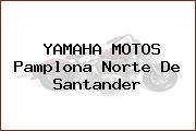 YAMAHA MOTOS Pamplona Norte De Santander