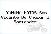 YAMAHA MOTOS San Vicente De Chucurri Santander