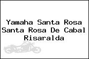 Yamaha Santa Rosa  Santa Rosa De Cabal Risaralda