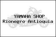 YAMAHA SHOP Rionegro Antioquia