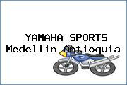 Yamaha Sports Medellín  Antioquia