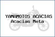 YAMAMOTOS ACACIAS Acacias Meta