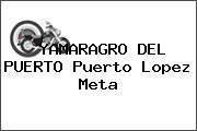 YAMARAGRO DEL PUERTO Puerto Lopez Meta