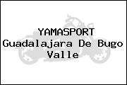 YAMASPORT Guadalajara De Bugo Valle