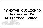 YAMOTOS QUILICHAO Santander De Quilichao Cauca