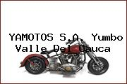 YAMOTOS S.A. Yumbo Valle Del Cauca