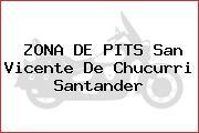 ZONA DE PITS San Vicente De Chucurri Santander
