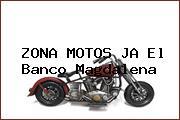 ZONA MOTOS JA El Banco Magdalena