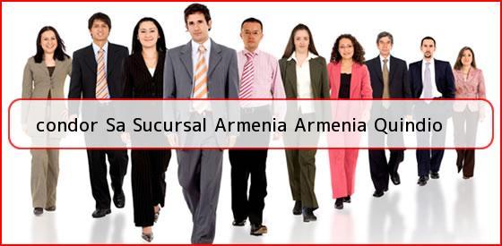 <b>condor Sa Sucursal Armenia Armenia Quindio</b>