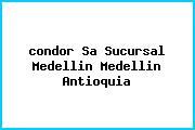 <i>condor Sa Sucursal Medellin Medellin Antioquia</i>