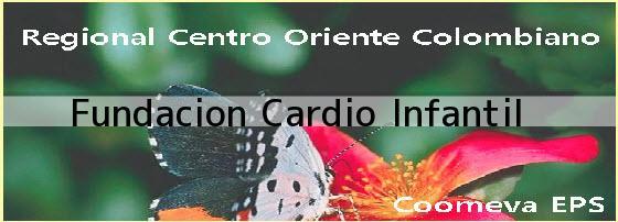 <i>Fundacion Cardio Infantil</i>
